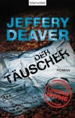 Deaver - Der Täuscher