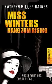 Miller Haines - Miss Winters Hang zum Risiko