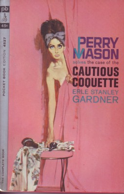 Gardner - Perry Mason solves the Case of the Cautious Coquette
