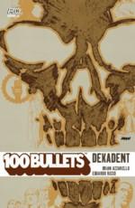 Azzarello - Risso - 100 Bullets 10