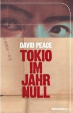 Peace - Tokio im Jahr Null