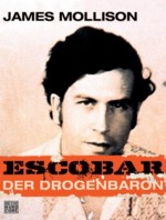 Mollison - Escobar - Der Drogenbaron