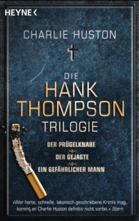 Huston - Die Hank-Thompson-Trilogie -2