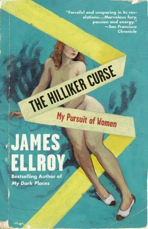 Ellroy - The Hilliker Curse