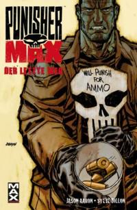 Aaron - Punisher Max 49 - Der letzte Weg