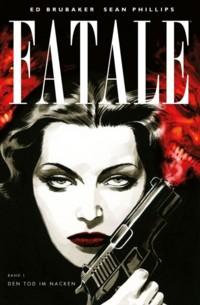 Brubaker - Fatale 1