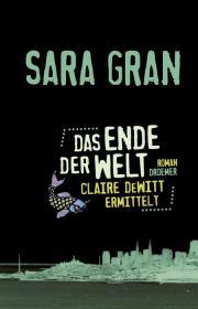 Gran - Das Ende der Welt