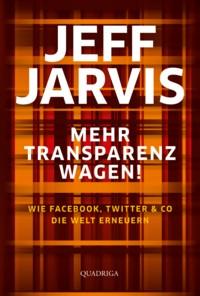 Jarvis - Mehr Transparenz wagen - 2
