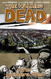 Kirkman - The Walking Dead 16