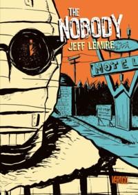 Lemire - The Nobody - 2