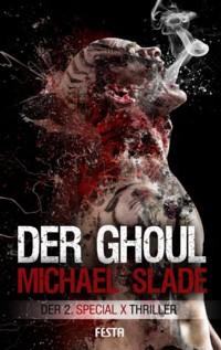 Slade - Der Ghoul - 2