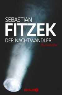 Fitzek - Der Nachtwandler - 2