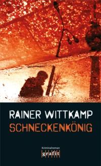 Wittkamp - Schneckenkönig - 2