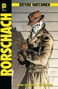 Azzarello - Before Watchmen - Rorschach - HC