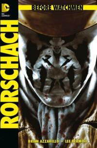 Azzarello - Before Watchmen - Rorschach - SC