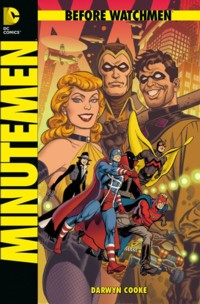 Cooke - Before Watchmen - Minutemen - SC