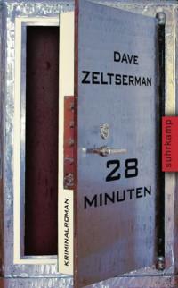 Zeltserman - 28 Minuten