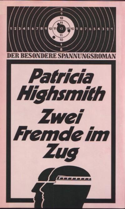 Highsmith - Zwei Fremde im Zug