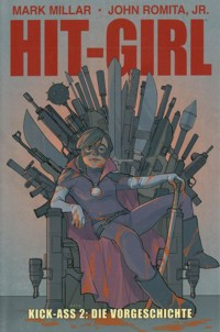 Millar - Hit-Girl - Limitiertes Hardcover