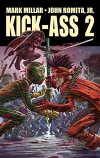 Millar - Kick-Ass 2 - Gesamtausgabe