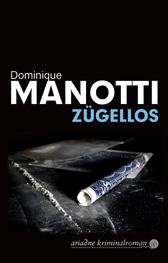 Manotti - Zügellos