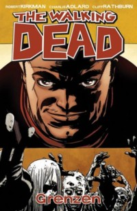 Kirkman - The Walking Dead 18