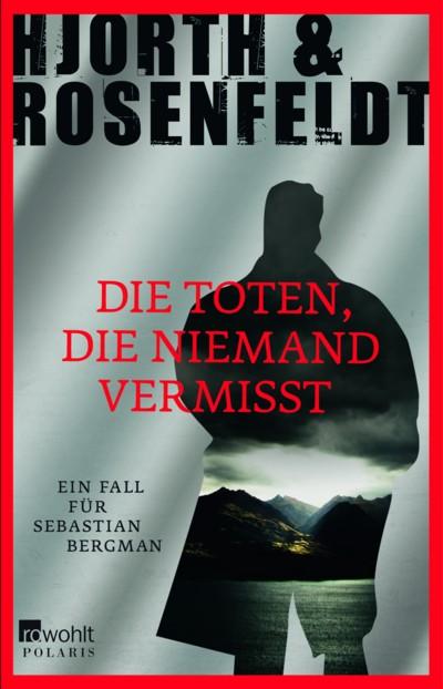 Hjorth - Rosenfeldt - Die Toten die niemand vermisst - 4