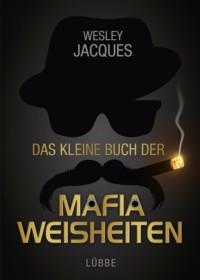 Jacques - Das kleine Buch der Mafia-Weisheiten - 2