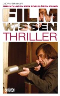 Seesslen - Filmwissen Thriller - 2