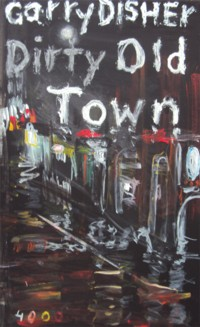 Disher - Dirty Old Town