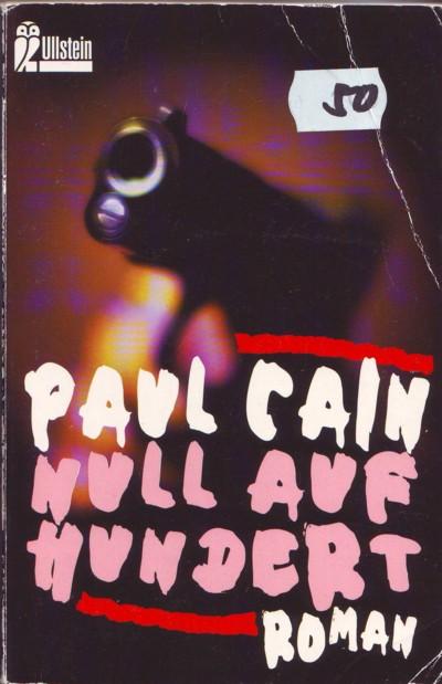 Cain - Null auf Hundert - Ullstein 1996