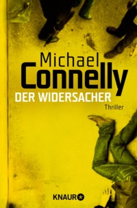 Connelly - Der Widersacher - 2
