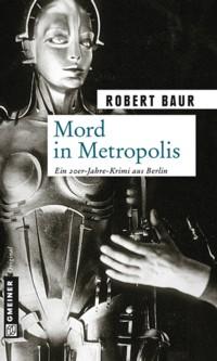 Baur - Mord in Metropolis - 2