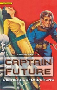 Hamilton - Captain Future - Die Herausforderung - 2