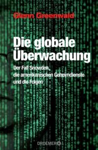 Greenwald - Die globale Überwachung - 2