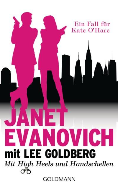 Evanovich - Goldberg - Mit High Heels und Handschellen - 4