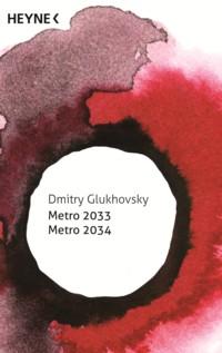 Glukhovsky - Metro 2033 - Metro 2034 - 2014 - 2