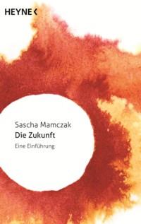 Mamczak - Die Zukunft - 2