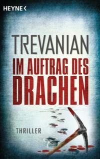 Trevanian - Im Auftrag des Drachen - 2