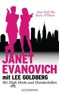 Evanovich - Goldberg - Mit High Heels und Handschellen - 2