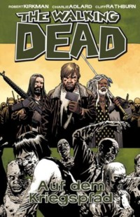 Kirkman - The Walking Dead 19
