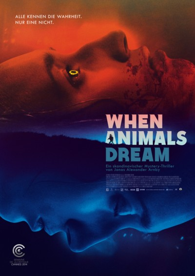 When Animals dream - Plakat