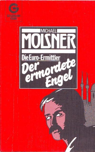 Molsner - Die Euro-Ermittler - Der ermordete Engel