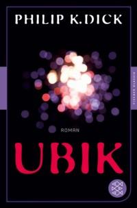 Dick - Ubik - Fischer 2014 - 2