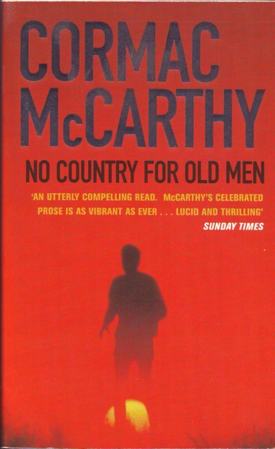 McCarthy - No Country for old Men