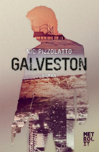 Pizzolatto - Galveston