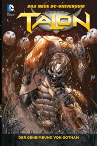 Snyder - Talon - Der Geheimbund von Gotham - 2