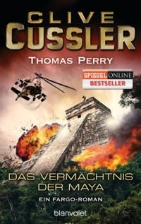Cussler - Perry - Das Vermächtnis der Maya - 2