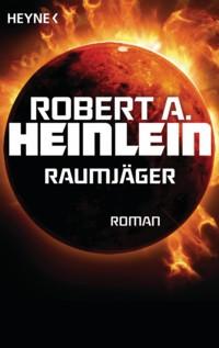 Heinlein - Raumjäger - 2