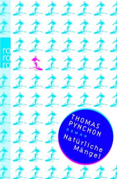 Pynchon - Natürliche Mängel - 4